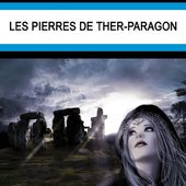 Gabriel JAN : Les pierres de Ther-Paragon. - Les Lectures de l'Oncle Paul