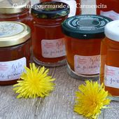 Miel de pissenlit ou cramaillotte - Cuisine gourmande de Carmencita