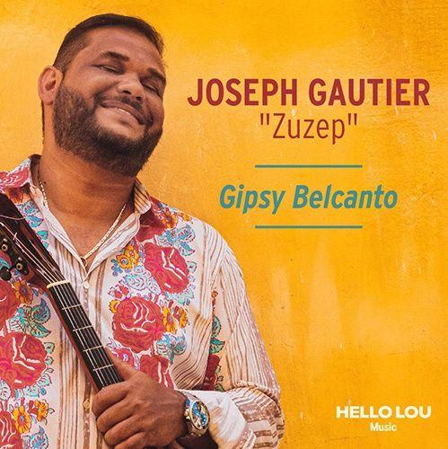 Nous avons écouté « Gipsy Belcanto » de Joseph Gautier !