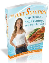 The Diet Solution Isabel De Los Rios For Weight Loss