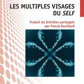 LES MULTIPLES VISAGES DU SELF, Walter Trinca - livre, ebook, epub