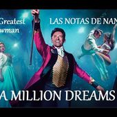 "Notas de la Canción ""A Million Dreams"" 