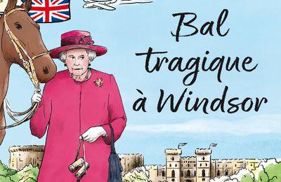 BAL TRAGIQUE A WINDSOR, de S.J BENNET