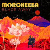 Blaze Away par Morcheeba