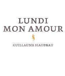 Guillaume Siaudeau - Lundi mon amour