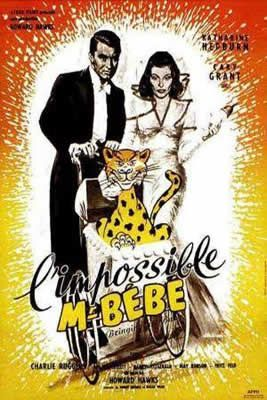 L'impossible monsieur bébé de Howard Hawks avec Cary Grant - Katharine Hepburn - Charles Ruggles - Walter Catlett - May Robson - Barry Fitzgerald - Fritz Feld - George Irving
