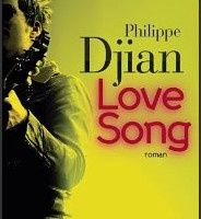 Love Song - Philippe Djian