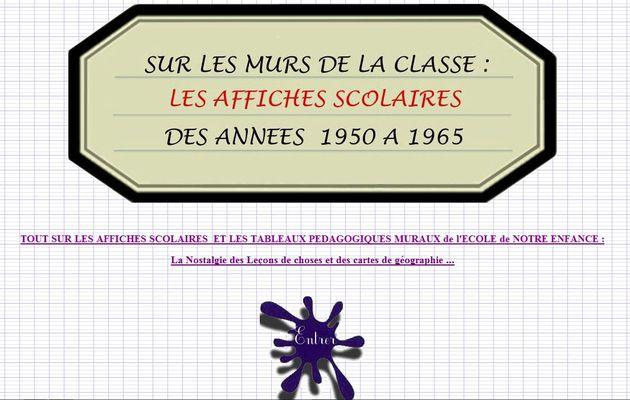 SUR LES MURS DE LA CLASSE / LES AFFICHES SCOLAIRES
