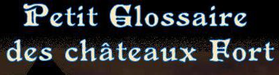 glossaire forteresse