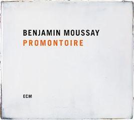💿 Benjamin Moussay - Promontoire