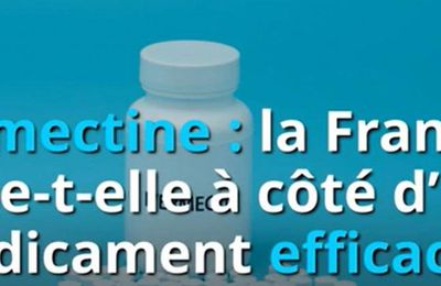 Un media mainstream, Capital, parle enfin de l'#Ivermectine – saluons cette initiative