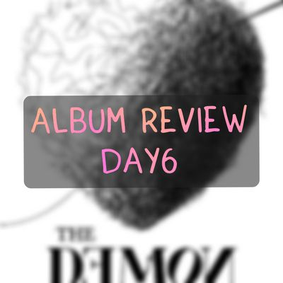 Review The Book of us: The Demon (DAY6)