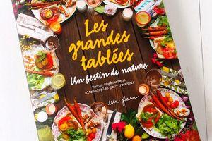 Les Grandes Tablées, Un Festin de Nature : Menus Végétariens ultrasimples par Erin Gleeson