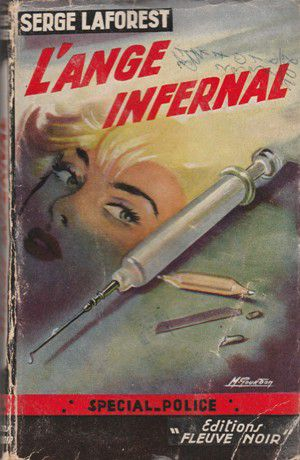 Serge LAFOREST : L'ange infernal.
