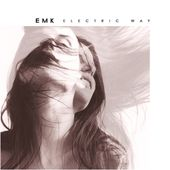 Electric Way - EP by EMK