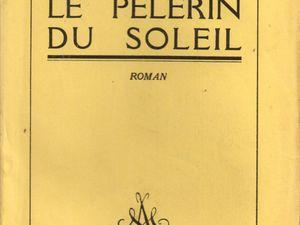 "Pierre Goemaere ""Le Pèlerin du Soleil"" (Albin Michel - 1927)"