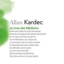 """"""" ALLAN KARDEC (""""Le Livre des Médiums"""" – Chapitre XXIX – Réunions et Sociétés Spirites)"""