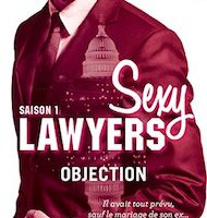 Sexy Lawyers tome 1 : Objection de Emma CHASE