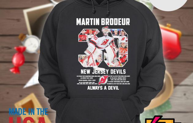 30 Martin Brodeur New Jersey Devils always a devil shirt