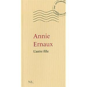 """""""L'autre fille"""" de Annie Ernaux"""