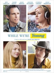 While We are Young de Noah Baumbach