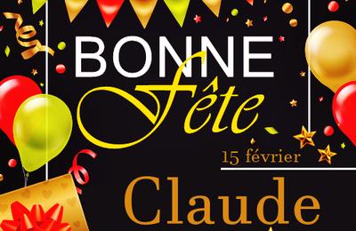 En ce 15 février, nous souhaitons une bonne fête à Claude :)