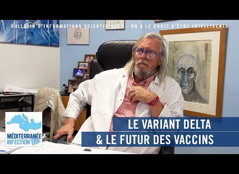 Dernier bulletin de l'IHU de Marseille : Le variant Delta et l'avenir des vaccins !