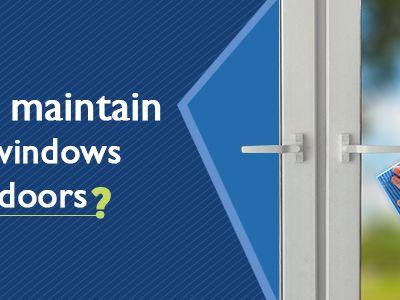 How to maintain uPVC windows and doors?