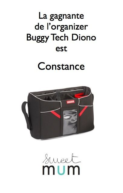 La gagnante de l'organizer Buggy Tech Diono est: