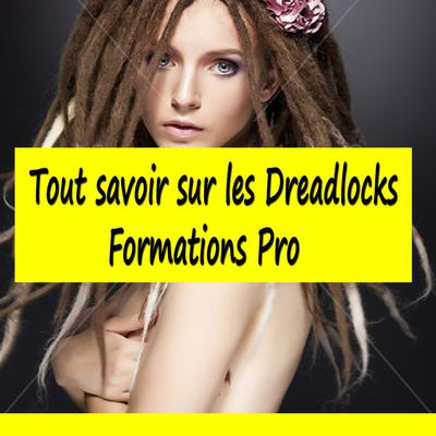 Dreadlocks  Formations