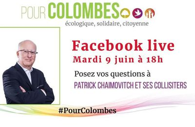 Patrick CHAIMOVITCH en direct Facebook Live Mardi 9 juin 18h #PourColombes
