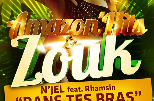 [ZOUK] N'JEL Feat RHAMSIN - DANS TES BRAS - 2013