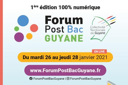 [communiqué] 1ères édition 100% numérique du « Forum Post-Bac Guyane » !