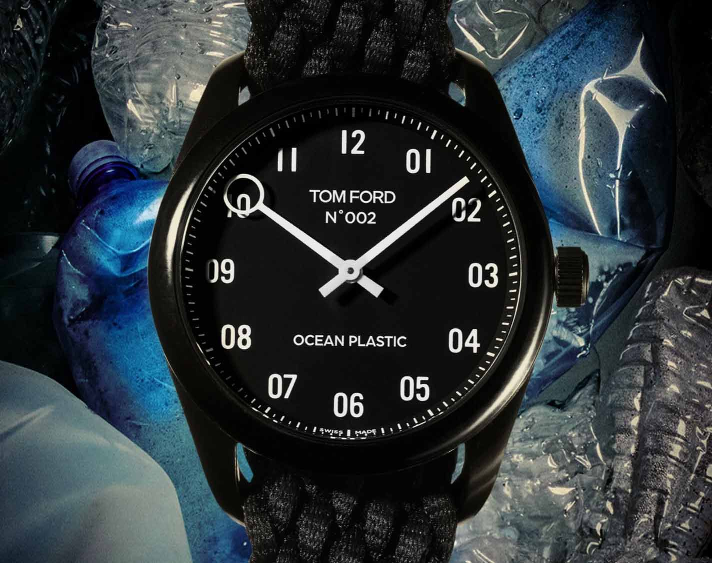 DISCOVER THE TOM FORD OCEAN PLASTIC WATCH, MADE WITH 35 BOTTLES OF PLASTIC WASTE