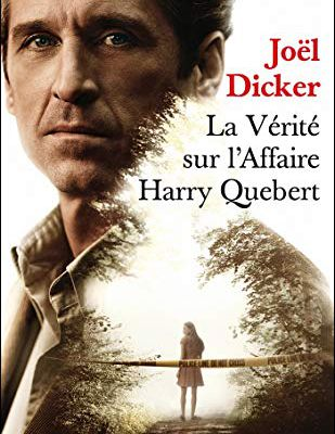 La Vérité sur l'Affaire Harry Quebert de J. Dicker