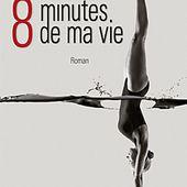 Gilles BORNAIS : 8 minutes de ma vie. - Les Lectures de l'Oncle Paul
