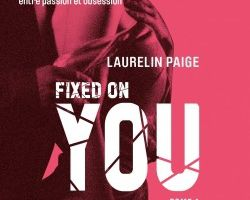 Fixed tome 1 : Fixed On You de Laurelin PAIGE