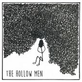 The Hollow Men: albums, songs, playlists | Listen on Deezer