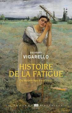Histoire de la fatigue du Moyen-Âge à nos jours