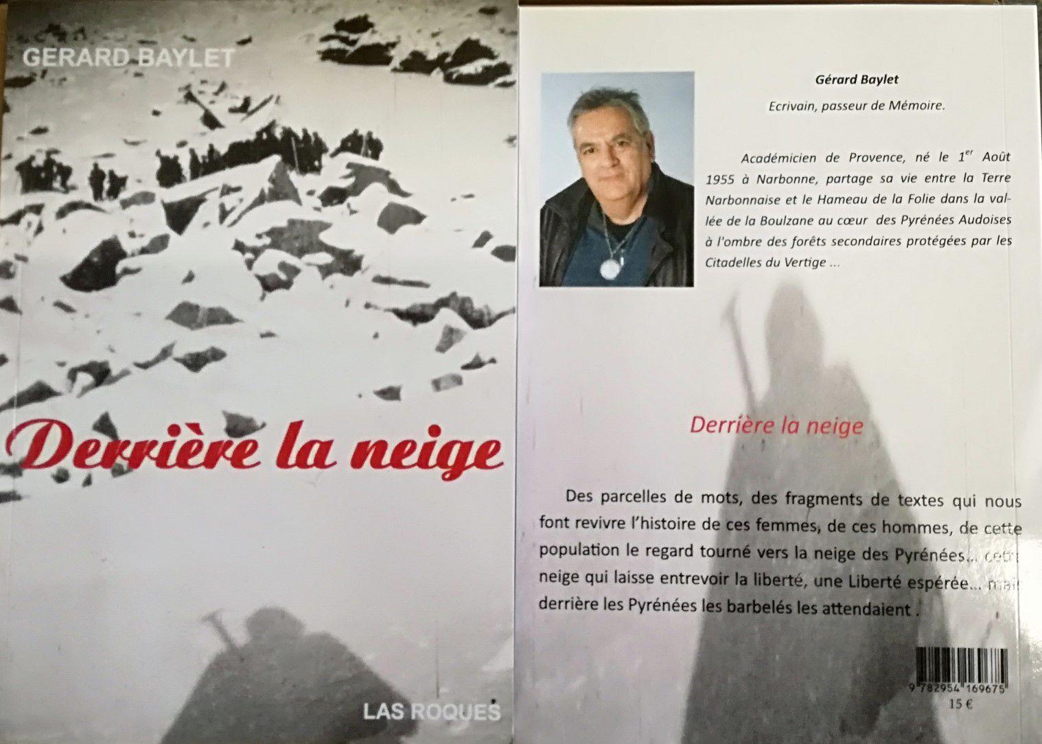 """Le livre """" Derrière la neige """" Gérard Baylet"""
