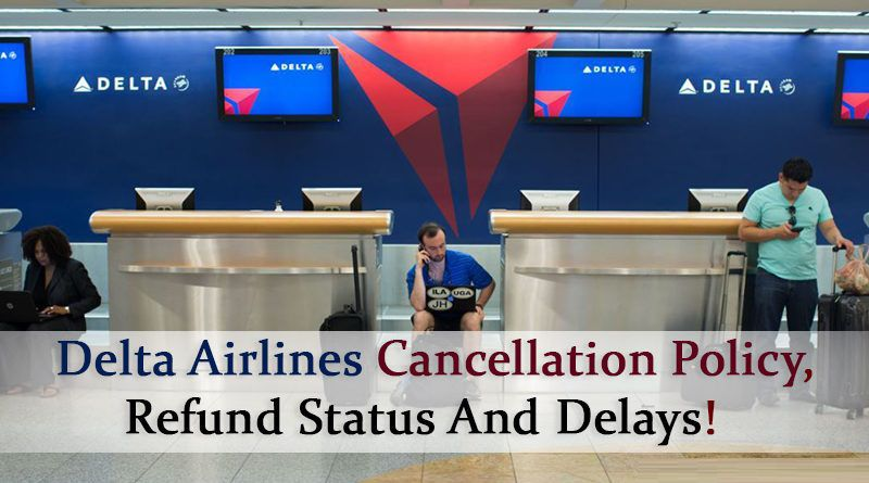 Delta Cancellation Policy: Rebooking Coronavirus Extended for 2 Years