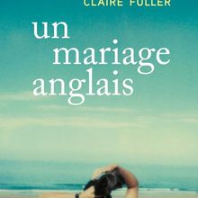 Un mariage anglais - Claire Fuller