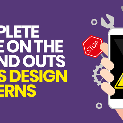 Complete Guide for iPhone App Developers On the Ins and Outs of iOS Design Patterns