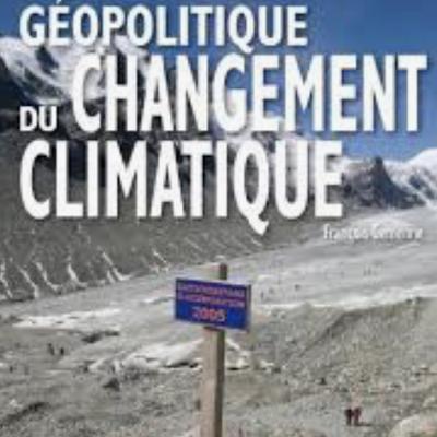 Le changement climatique depuis le début de l'ère industrielle : approches historique et géopolitique (plan très détaillé)