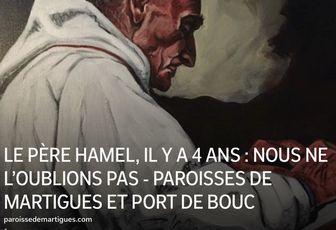 LE PÈRE  HAMEL, IL Y A 4 ANS : NOUS NE L'OUBLIONS PAS