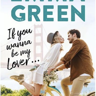 If you wanna be my lover d'Emma M. Green