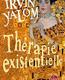 Irvin Yalom, Thérapie existentielle