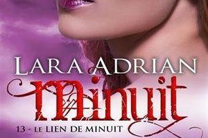 Minuit tome 13 : Le lien de Minuit de Lara ADRIAN