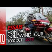 Honda Goldwing Tour DCT 1800 - Essai Moto Magazine 2018