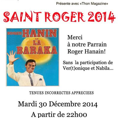Saint Roger 2014: Roger Hanain en parrain!